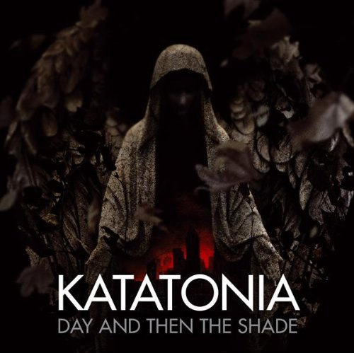 katatonia-day-and-then-the-shadesingle